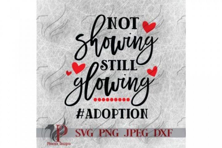 Not Showing Still Glowing, Adoption SVG, Adoption Awareness