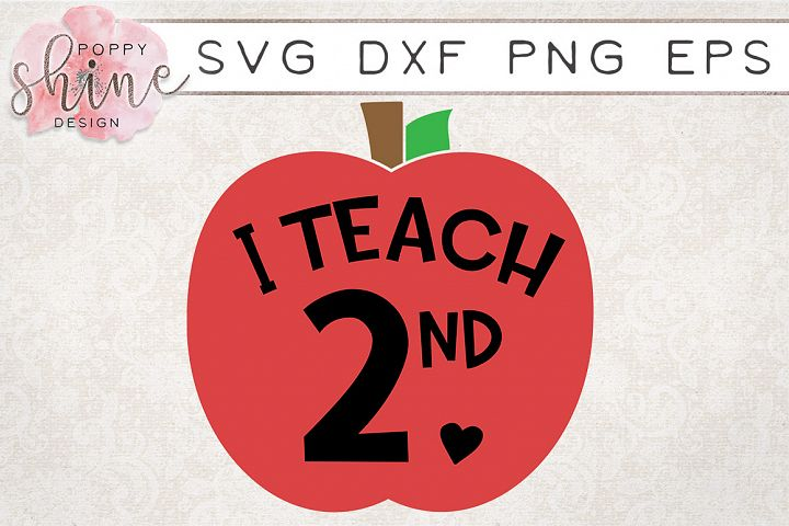 I Teach 2nd SVG PNG EPS DXF Cutting Files