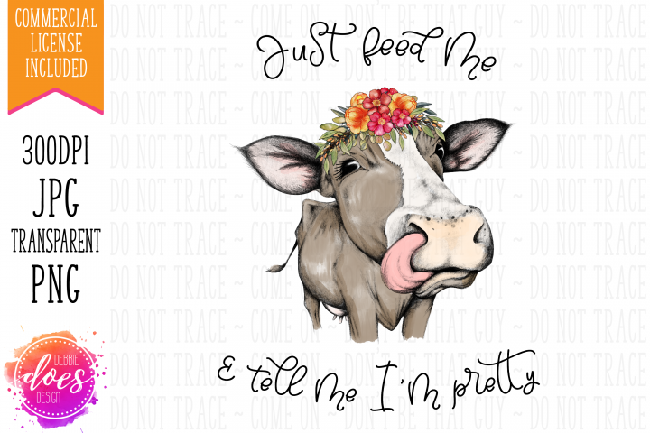 Just Feed Me - Hand Drawn Cow Printable Design