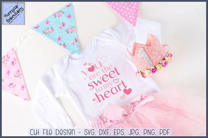 You Are The Sweet To My Heart SVG Cut File and Clipart