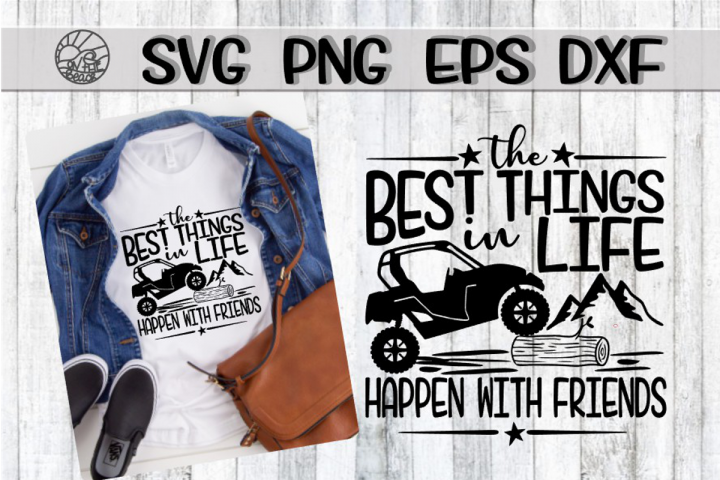 The Best Things In Life Happen With Friends--SVG PNG EPS DX