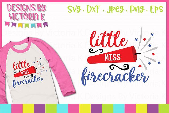 Little Miss Firecracker, 4th July, SVG cut file