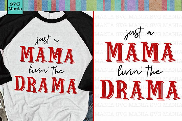 Funny Mama Shirt SVG, Funny Mom Saying SVG File, Mom SVG