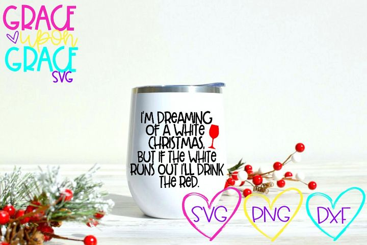 Im Dreaming of a White Christmas Wine SVG