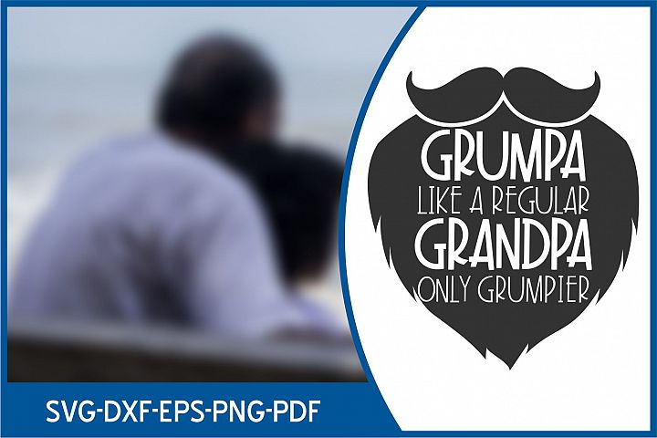 Grumpa Like A Regular Grandpa Only Grumpier, svg, dxf, png