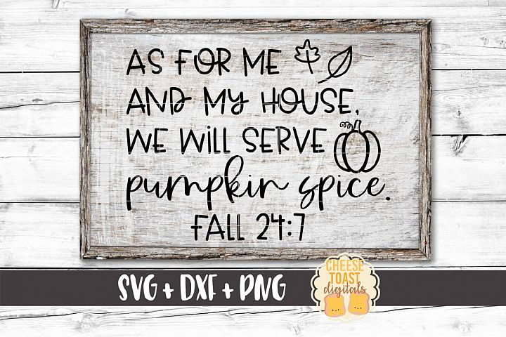As For Me and My House We Will Service Pumpkin Spice - SVG