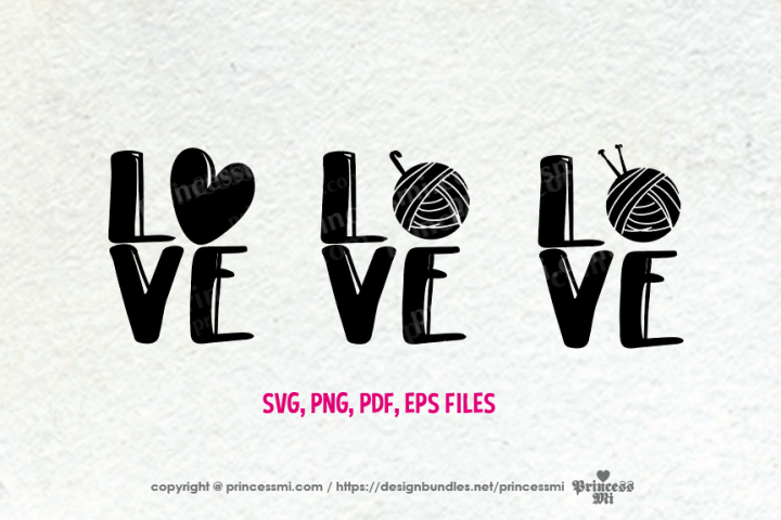 Love knitting and crochet set / svg, eps, png file