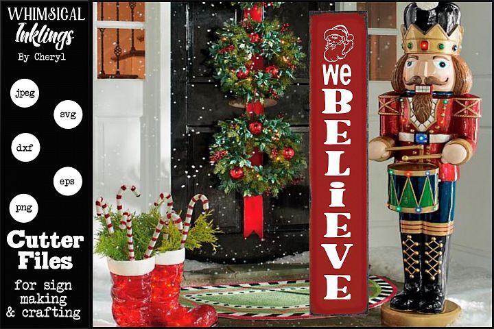 We Believe-Vertical ChristmasSVG