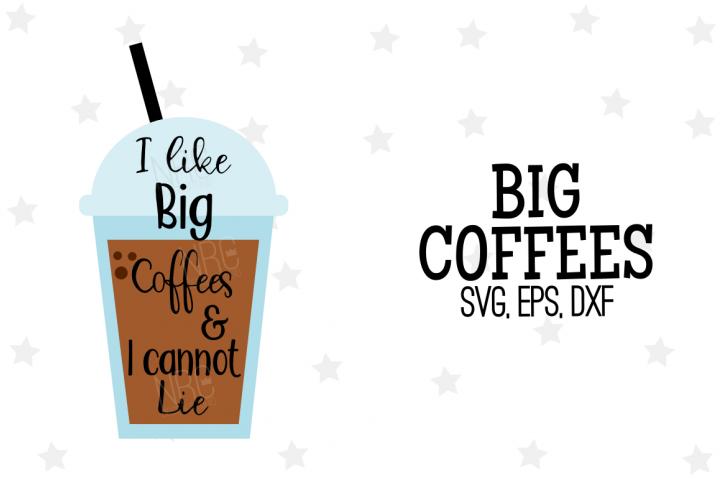 Big Coffees SVG File