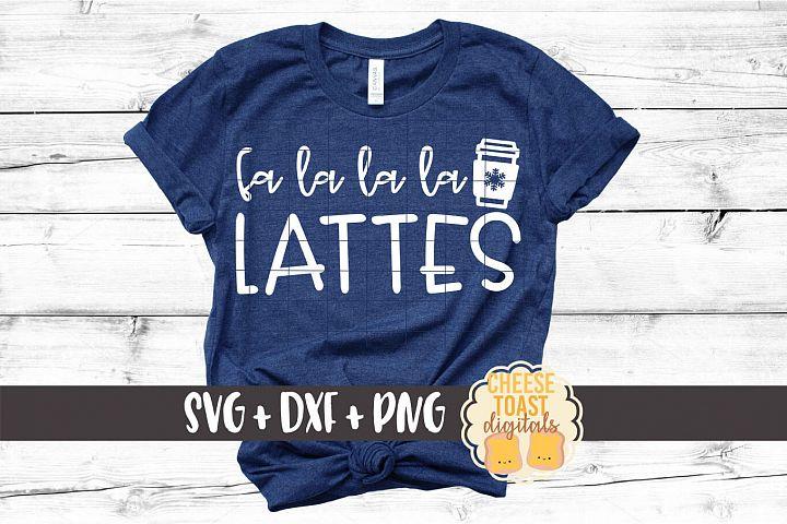Fa La La La Lattes - Coffee Christmas SVG PNG DXF Cut Files