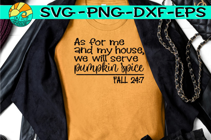 Pumpkin Spice - Fall 24-7 - SVG PNG EPS DXF