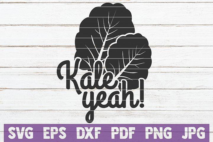 Kale Yeah SVG Cut File | commercial use