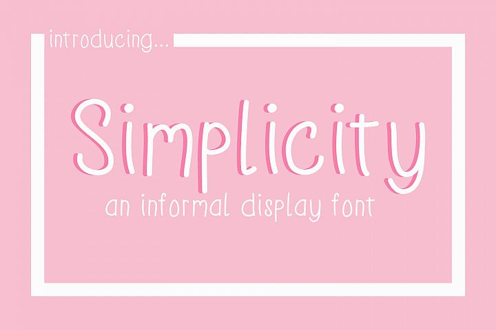 Simplicity an informal display font