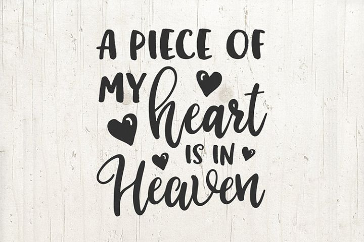 A piece of my heart is in heaven svg, in memory svg