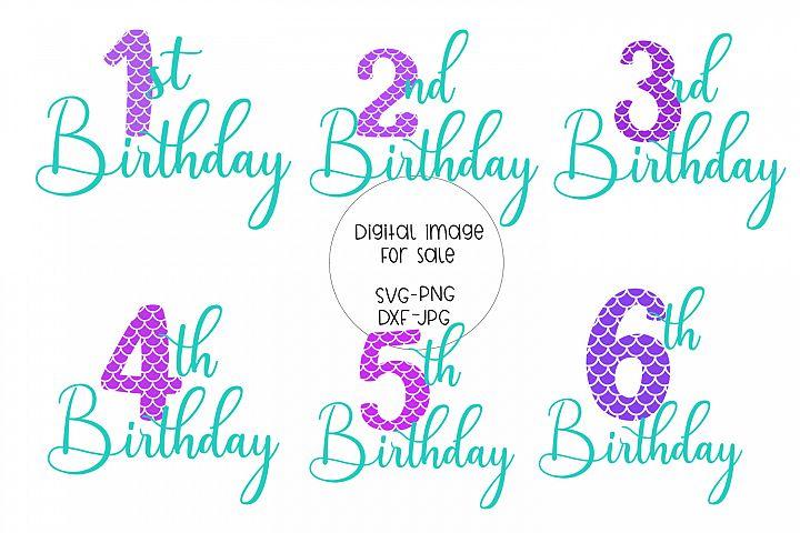 Mermaid Birthday SVG, 1st birthday, 2nd, 3rd, 4th, 5th, 6th