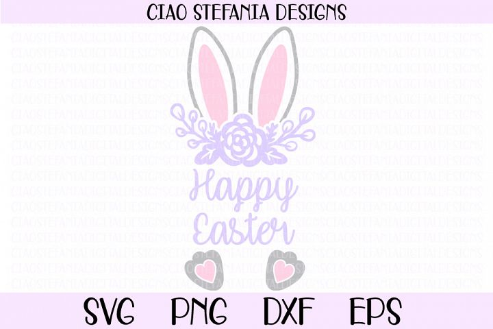 Easter Bunny Happy Easter Flowers Easter Shirt SVG Cut File