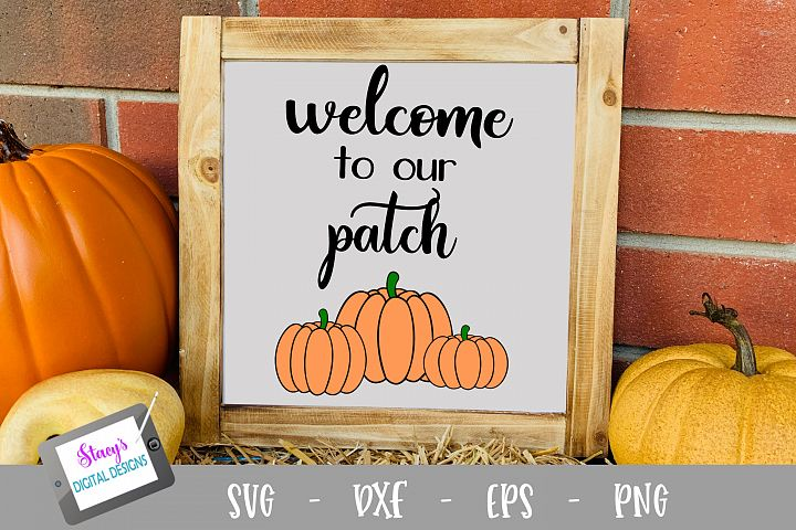 Fall SVG - Welcome to our patch SVG File