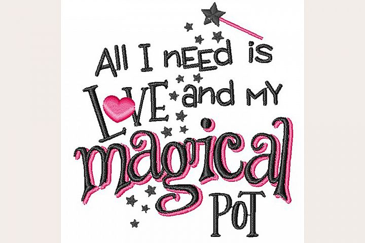 All I Need Is Love & Magical Pot - Machine Embroidery Design