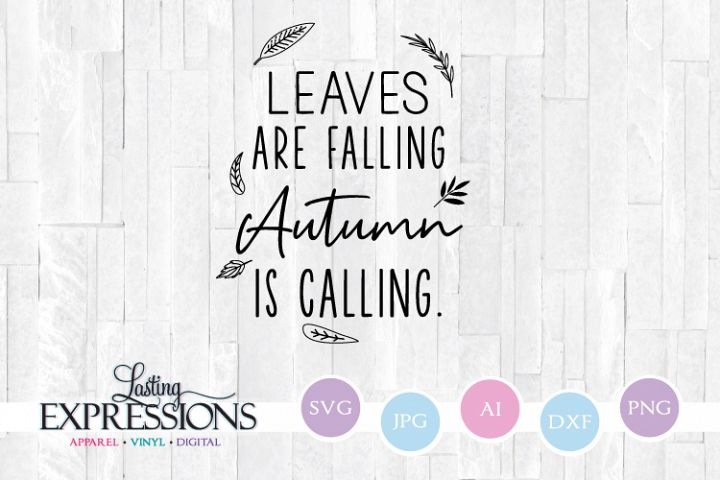 Leaves are Falling // Fall SVG Quote