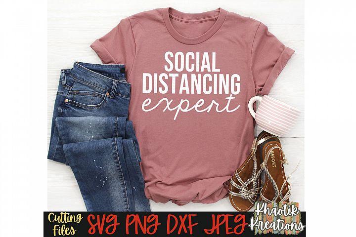 Social Distancing Expert, Social Distancing Svg, Funny Svg