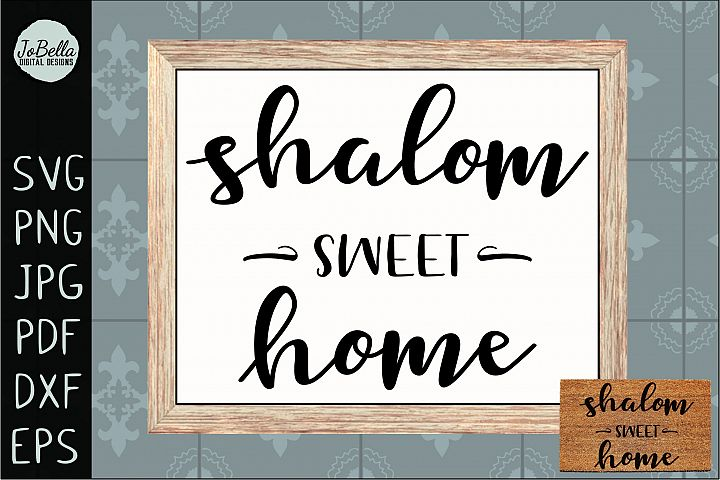 Shalom Sweet Home SVG, Printable and Sublimation PNG