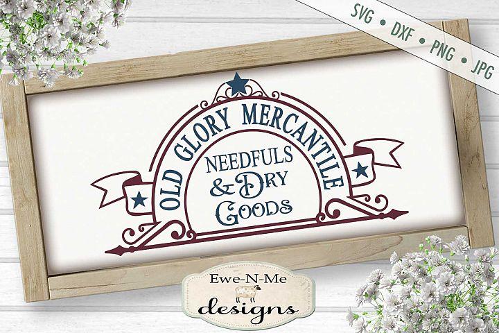 Old Glory Mercantile - Dry Goods - Needfuls - SVG