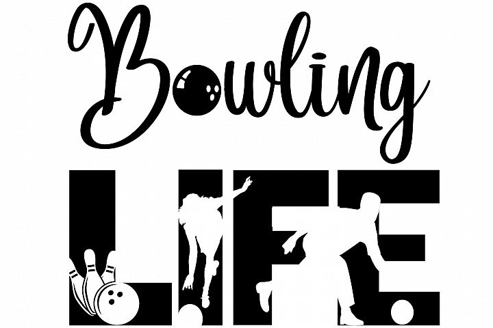 Bowling Life SVG Cutting File for the Cricut