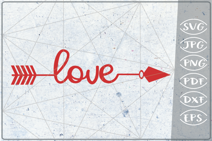 Love Arrow SVG Crafters Printables Svg Png Jpg Pdf Eps Dxf
