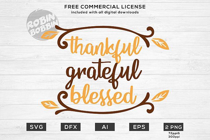 Thankful Grateful Blessed - Autumn SVG File