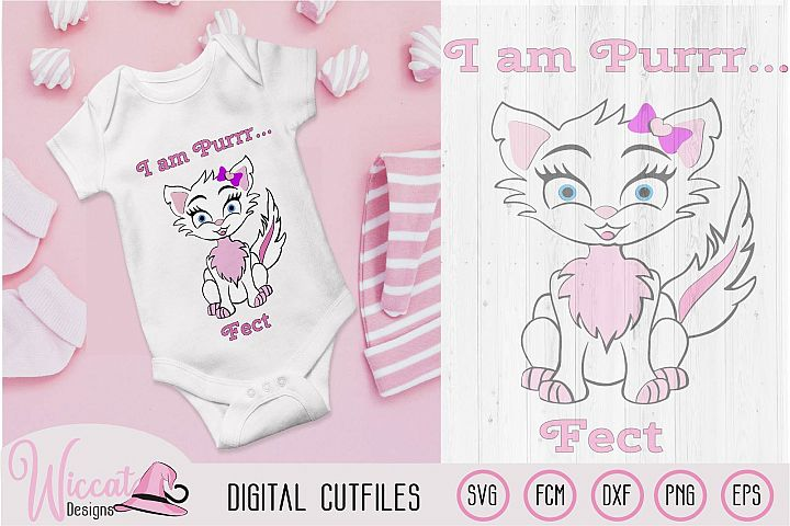 Pink girly Cat, I am Purrr fect quote digital cut file