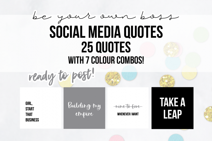 25 x Black, White & Grey Be Your Own Boss Social Media Quote