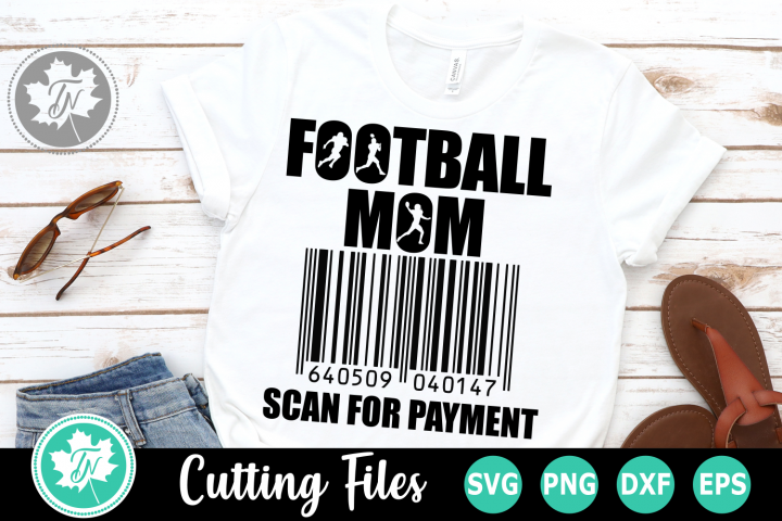 Football Mom Scan for Payment - A Sports SVG Cut File