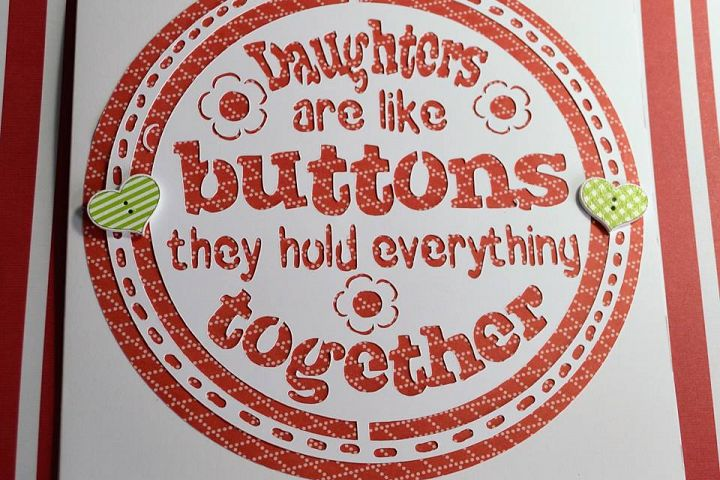 Daughters are like buttons they hold everything together