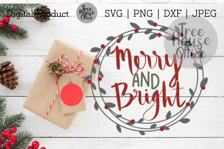 Merry & Bright Christmas Quote SVG PNG DXF Holiday Saying