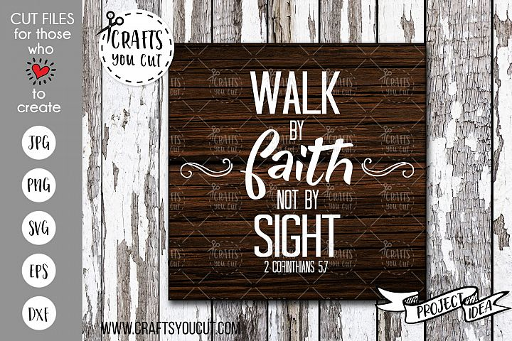 Walk By Faith Not By Sight - A Christian Cut File