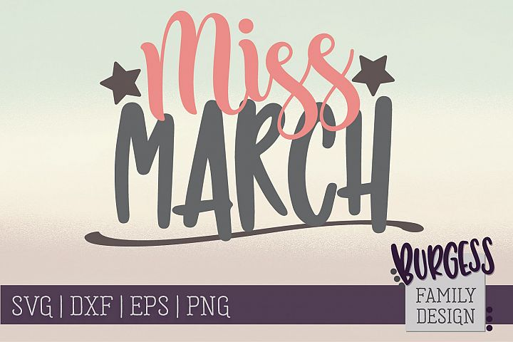 Miss March - Birthday | SVG DXF EPS PNG