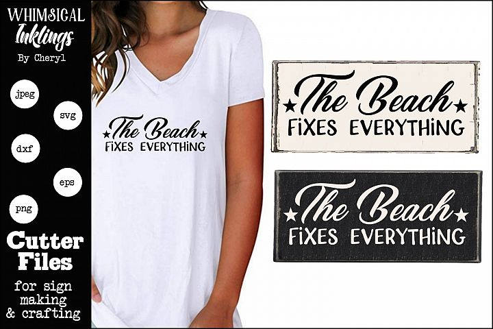 The Beach Fixes Everything SVG