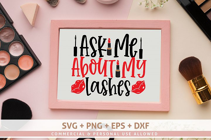 Ask Me About My Lashes SVG DESIGN