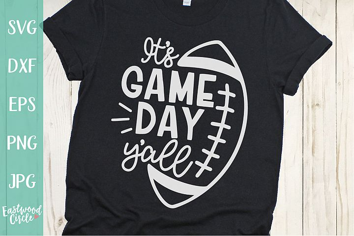 Its Game Day Yall - Football SVG File for Crafters