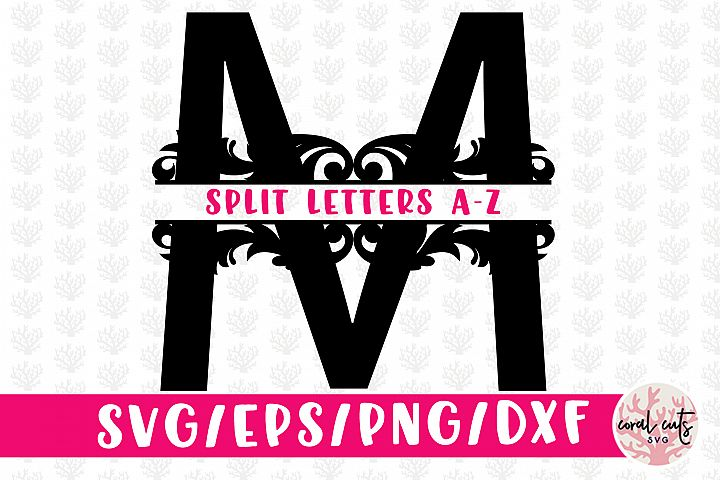 Floral Split Letters Monogram A to Z - Svg EPS DXF PNG File