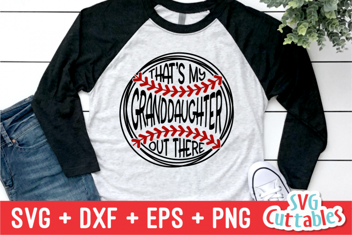 Thats My Granddaughter Out There | Softball | SVG Cut File