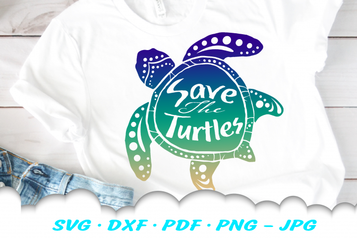 Sea Turtle Save The Turtles SVG DXF Cut Files