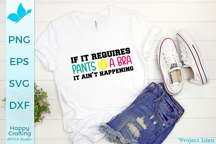 If it required pants - A Funny Craft File