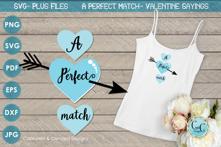 SVG Valentine Sayings-A Perfect Match-Cutting File