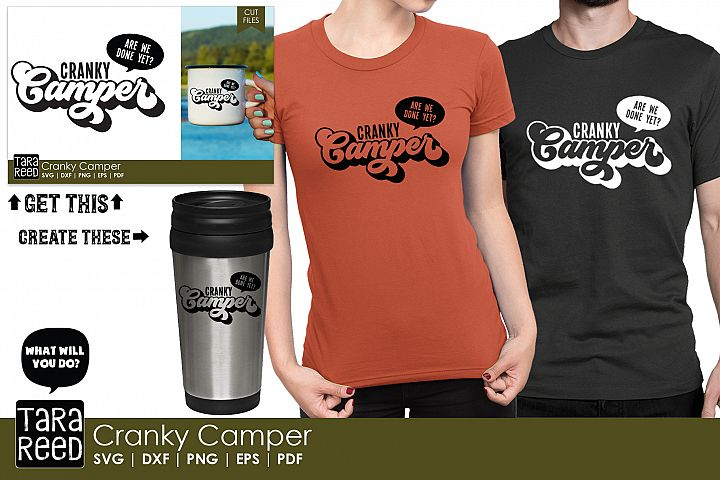 Cranky Camper - Camping SVG and Cut Files for Crafters