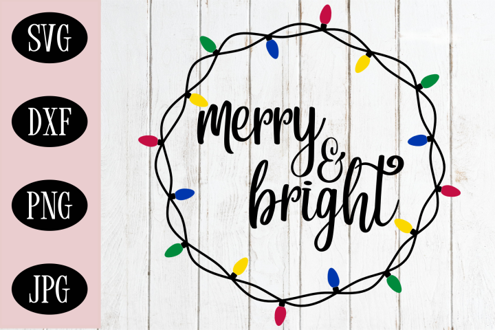 Merry And Bright Christmas SVG | Christmas Cut File