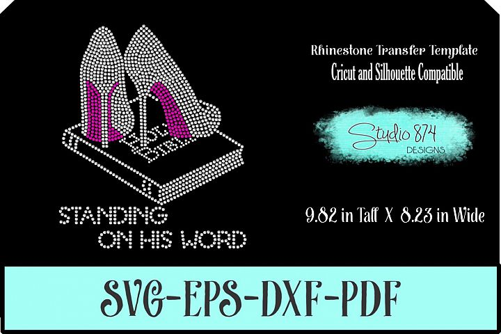 Faith Rhinestone SVG Template - Standing on His Word