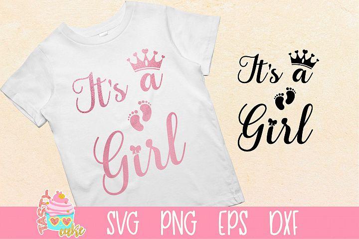Its a Girl - Girl Crown - Little Girl SVG