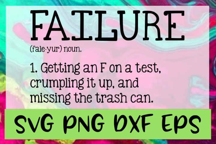 Failure Definition SVG PNG DXF & EPS Design Files