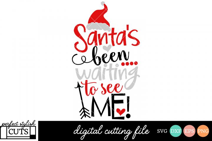 Christmas SVG - Santas Been Waiting To See Me SVG File